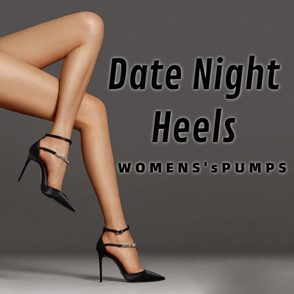 Sexy Heels for Date Night